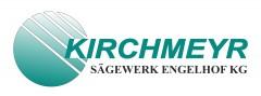 Franz Kirchmeyr, Sägewerk Engelhof KG