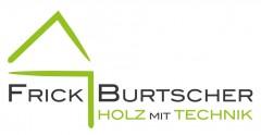 FRICK BURTSCHER HOLZ MIT TECHNIK GMBH